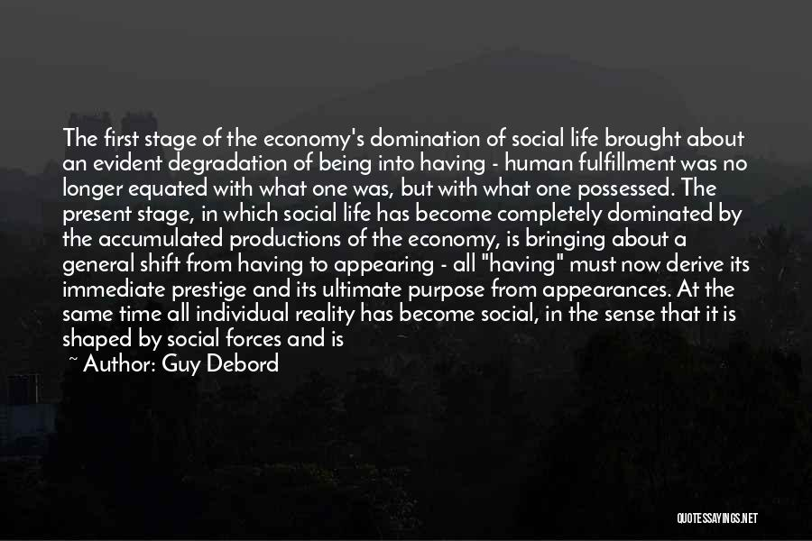 Not Being Dependent Quotes By Guy Debord