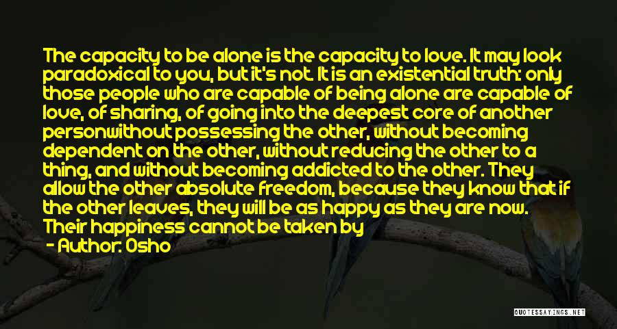 Not Being Dependent Quotes By Osho