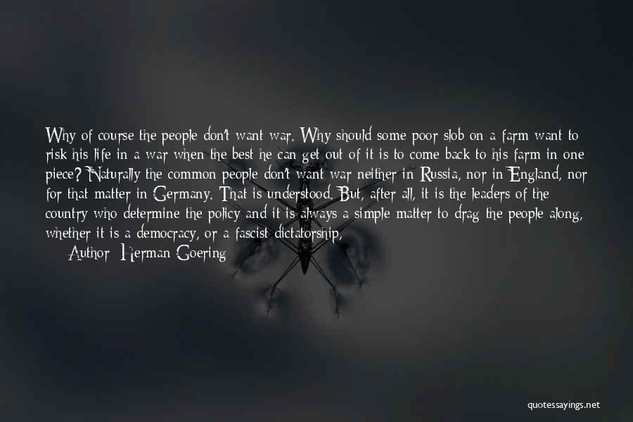 Not Being Easy To Get Along With Quotes By Herman Goering