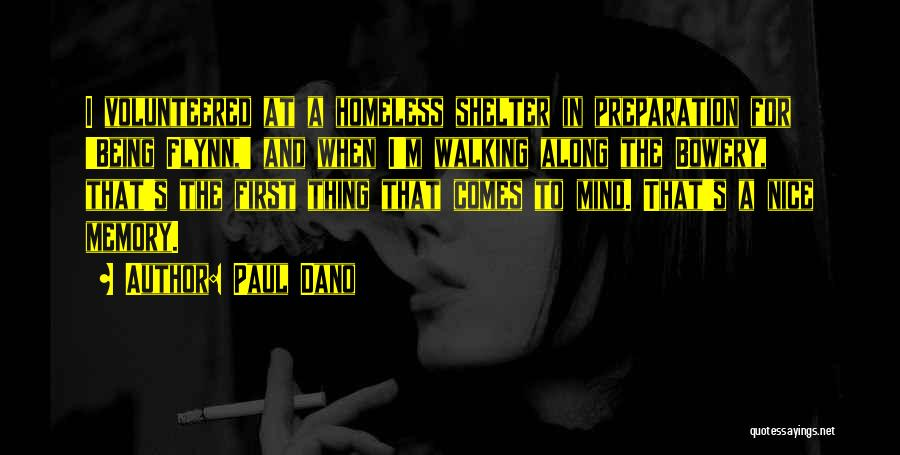Not Being Homeless Quotes By Paul Dano