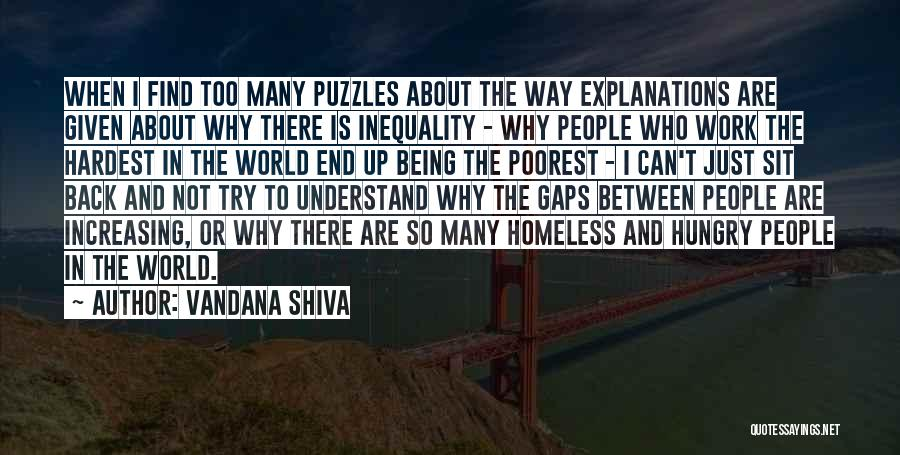 Not Being Homeless Quotes By Vandana Shiva