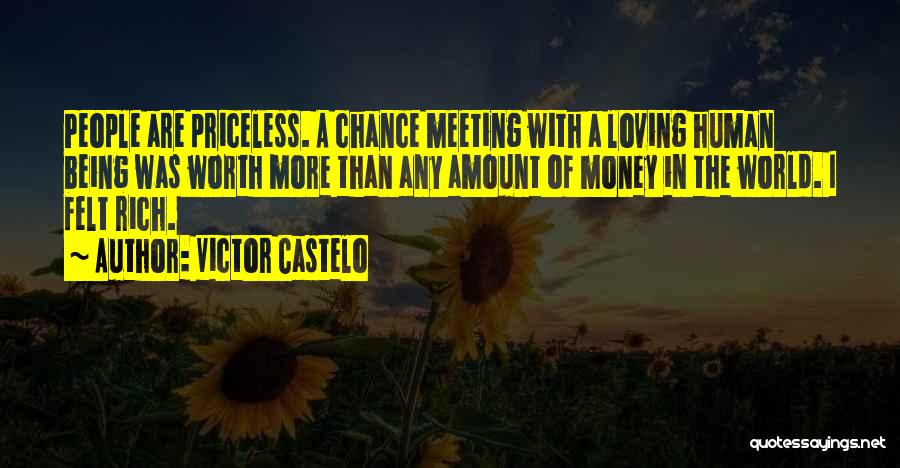 Not Being Homeless Quotes By Victor Castelo