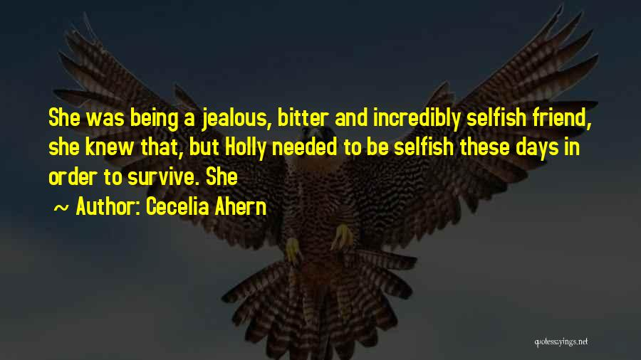 Not Being Jealous Of Others Quotes By Cecelia Ahern