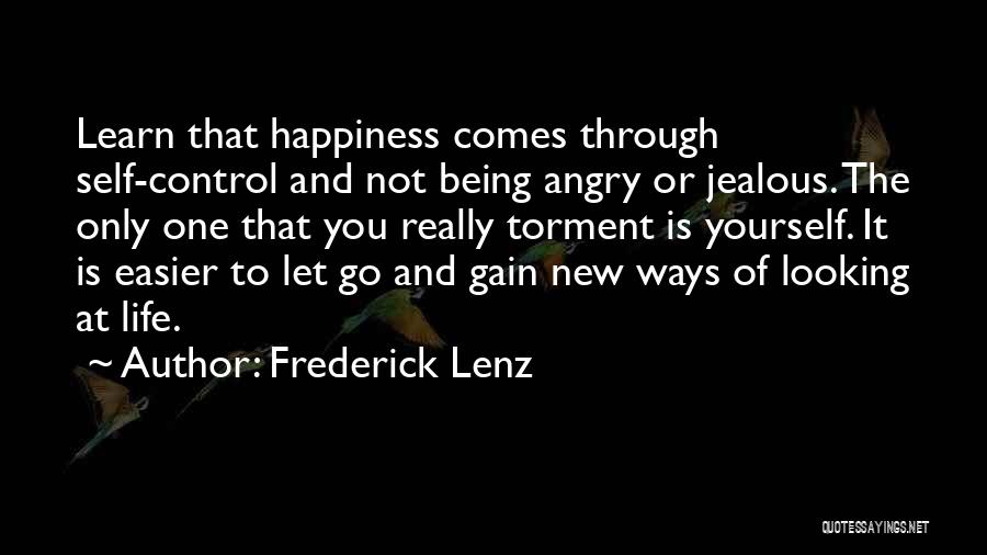 Not Being Jealous Of Others Quotes By Frederick Lenz