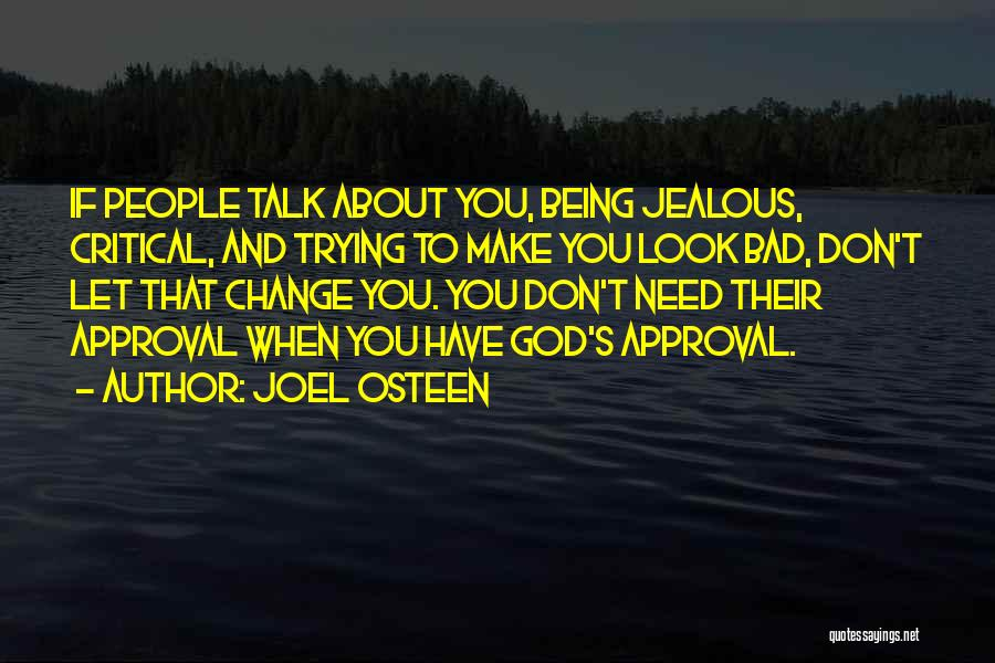 Not Being Jealous Of Others Quotes By Joel Osteen