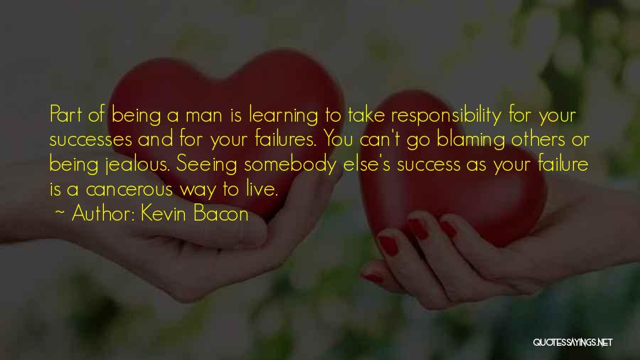 Not Being Jealous Of Others Quotes By Kevin Bacon