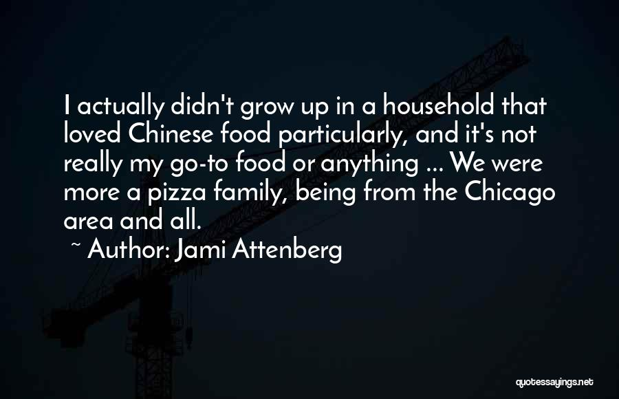 Not Being Loved By Your Family Quotes By Jami Attenberg