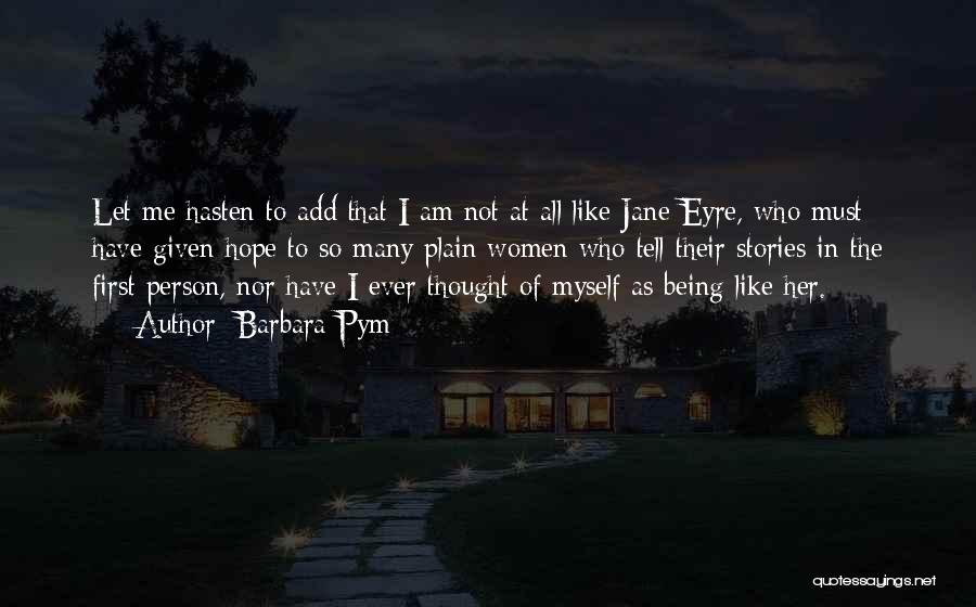 Not Being Myself Quotes By Barbara Pym