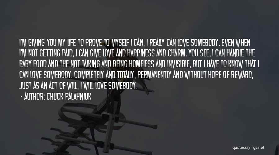 Not Being Myself Quotes By Chuck Palahniuk