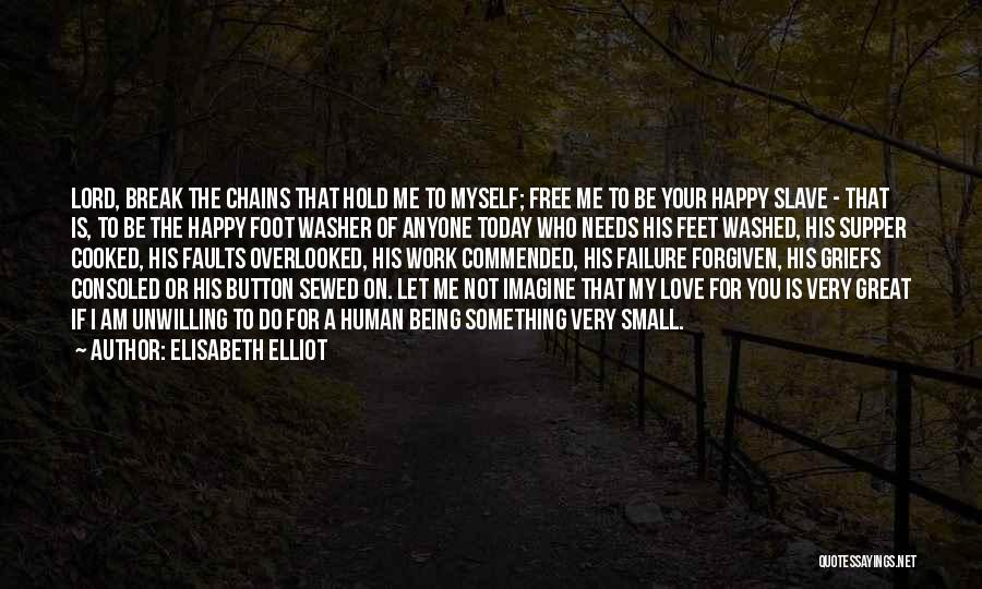 Not Being Myself Quotes By Elisabeth Elliot