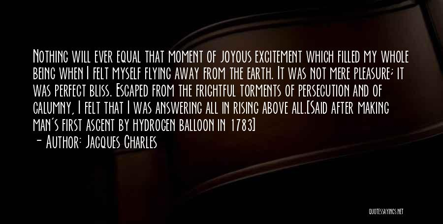 Not Being Myself Quotes By Jacques Charles