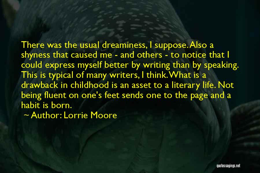 Not Being Myself Quotes By Lorrie Moore
