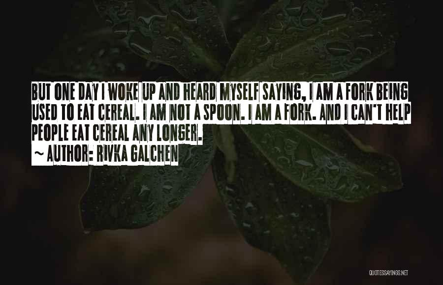 Not Being Myself Quotes By Rivka Galchen
