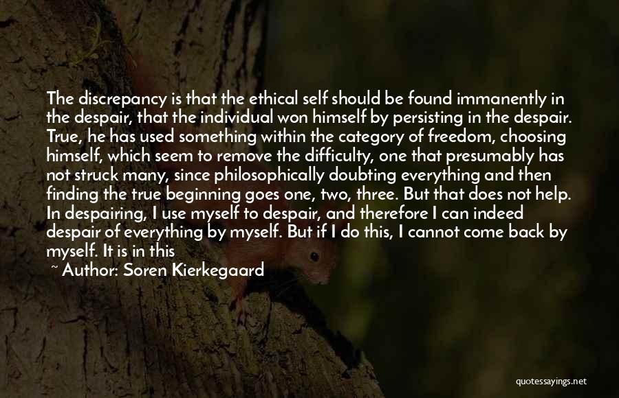 Not Being Myself Quotes By Soren Kierkegaard