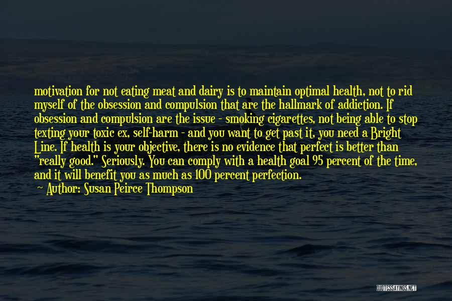 Not Being Myself Quotes By Susan Peirce Thompson
