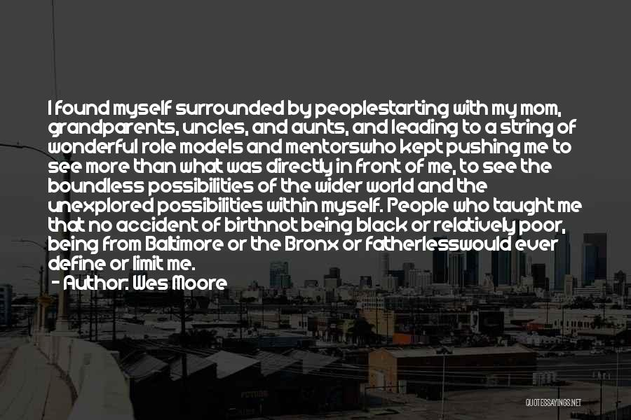 Not Being Myself Quotes By Wes Moore