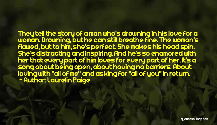 Not Being Perfect But Loving You Quotes By Laurelin Paige