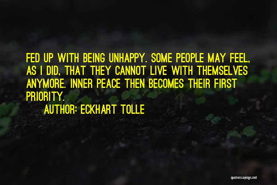 Not Being Someone's First Priority Quotes By Eckhart Tolle
