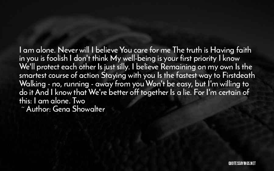 Not Being Someone's First Priority Quotes By Gena Showalter