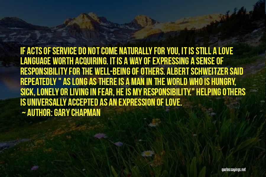 Not Being Worth It To Someone Quotes By Gary Chapman