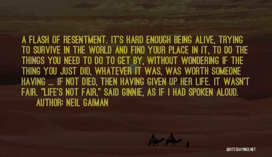 Not Being Worth It To Someone Quotes By Neil Gaiman