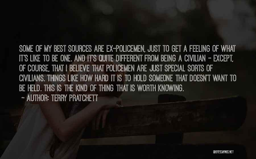 Not Being Worth It To Someone Quotes By Terry Pratchett