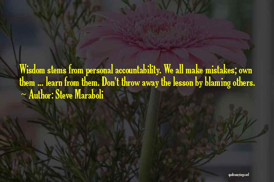 Top 22 Quotes Sayings About Not Blaming Others For Your Mistakes