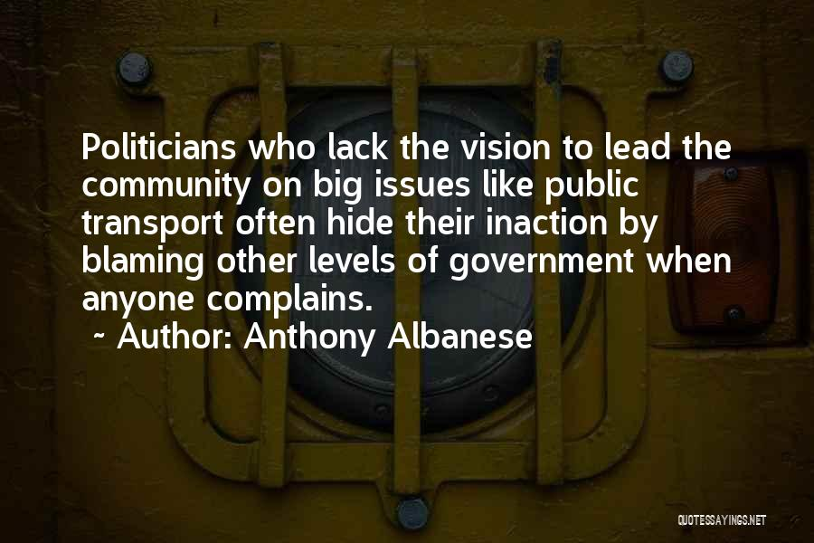 Not Blaming Others Quotes By Anthony Albanese