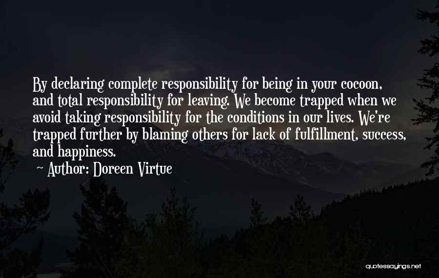 Not Blaming Others Quotes By Doreen Virtue