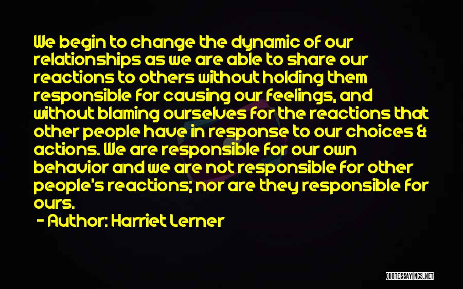 Not Blaming Others Quotes By Harriet Lerner