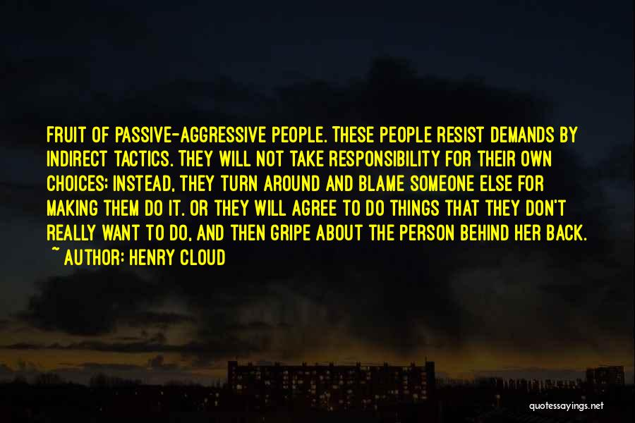 Not Blaming Others Quotes By Henry Cloud