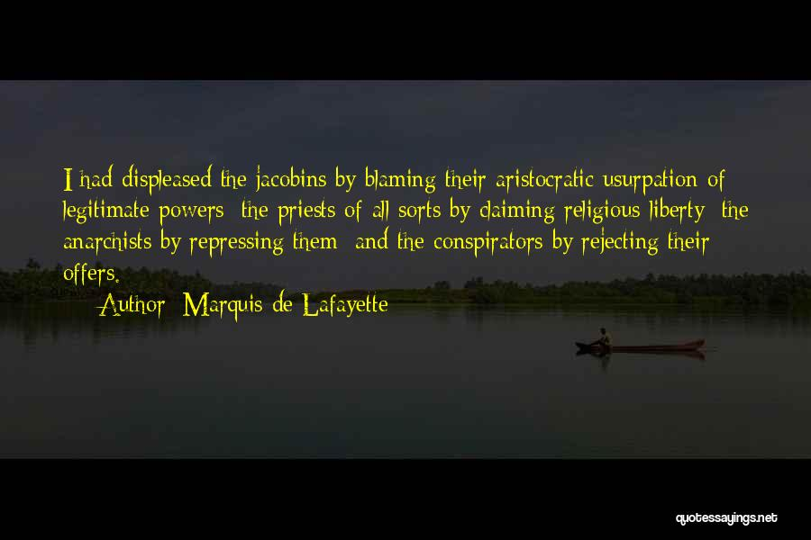 Not Blaming Others Quotes By Marquis De Lafayette