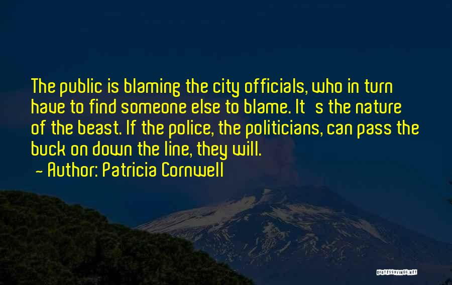 Not Blaming Others Quotes By Patricia Cornwell