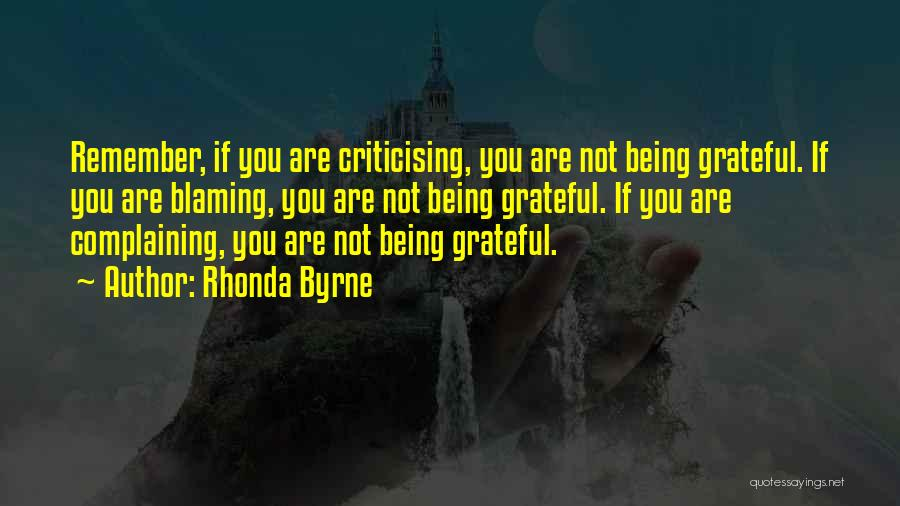 Not Blaming Others Quotes By Rhonda Byrne