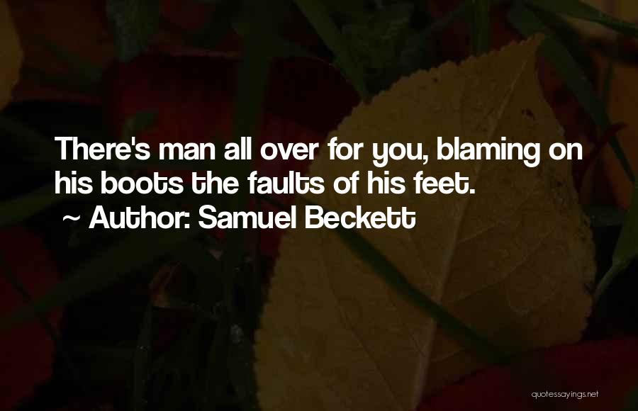 Not Blaming Others Quotes By Samuel Beckett