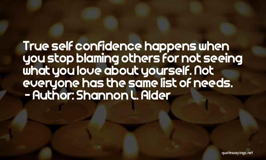Not Blaming Others Quotes By Shannon L. Alder