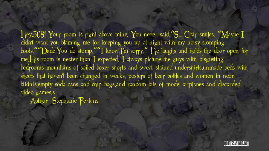 Not Blaming Others Quotes By Stephanie Perkins