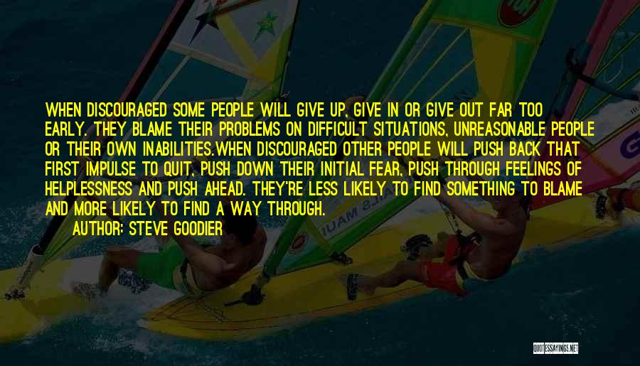 Not Blaming Others Quotes By Steve Goodier