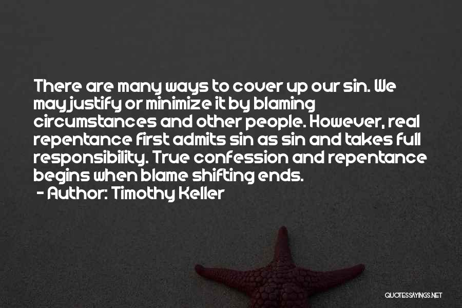 Not Blaming Others Quotes By Timothy Keller