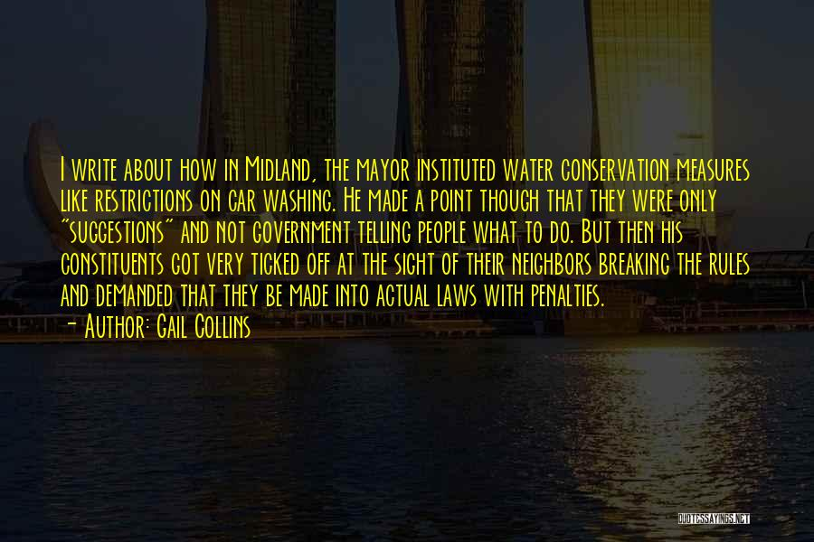 Not Breaking Rules Quotes By Gail Collins
