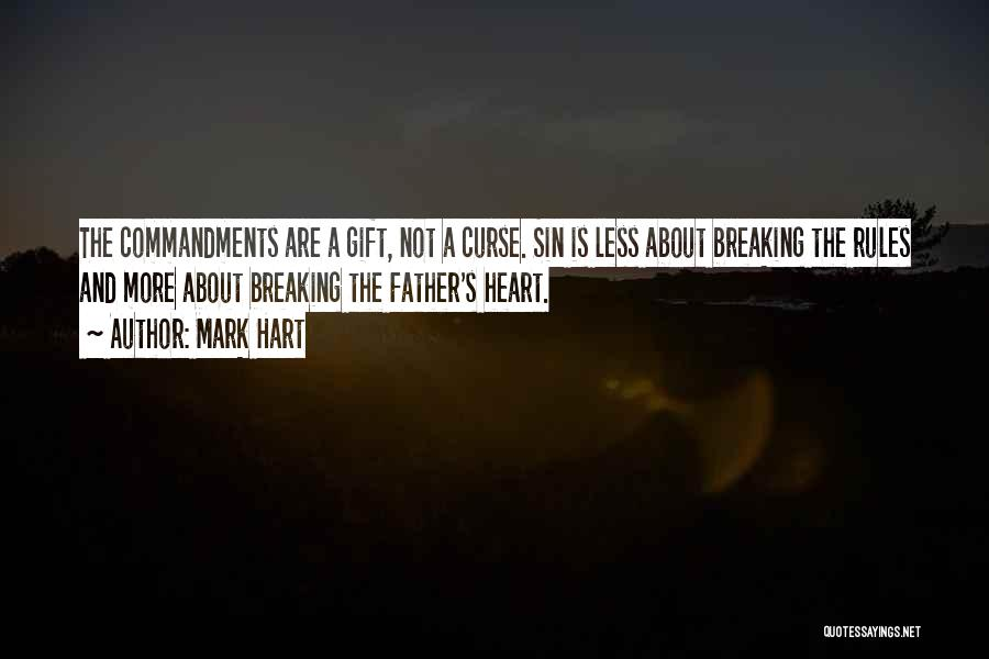 Not Breaking Rules Quotes By Mark Hart