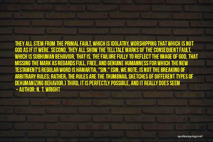 Not Breaking Rules Quotes By N. T. Wright