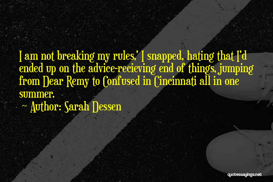 Not Breaking Rules Quotes By Sarah Dessen