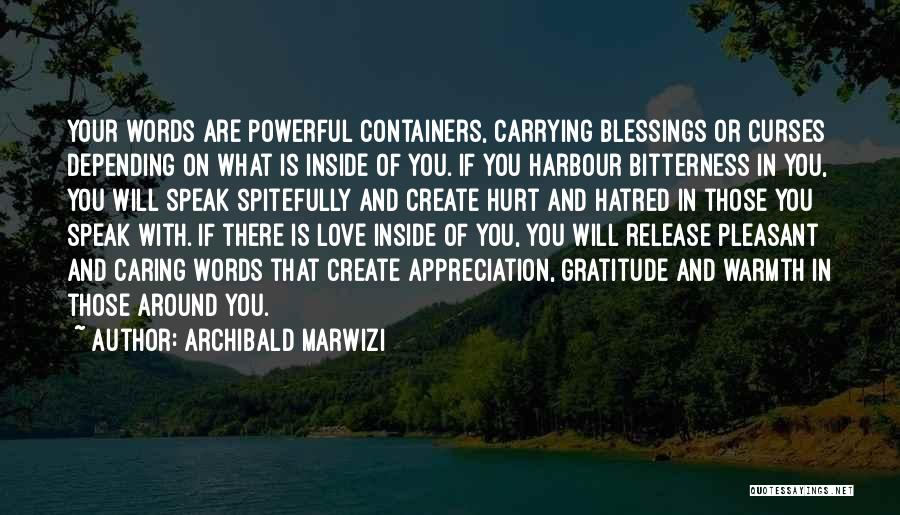 Not Caring Attitude Quotes By Archibald Marwizi