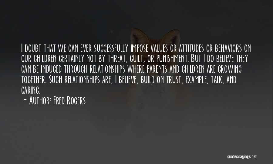 Not Caring Attitude Quotes By Fred Rogers