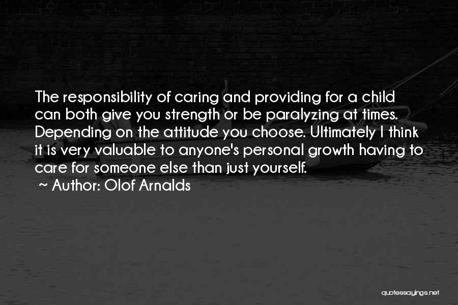 Not Caring Attitude Quotes By Olof Arnalds