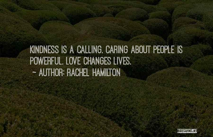 Not Caring What Others Think About You Quotes By Rachel Hamilton