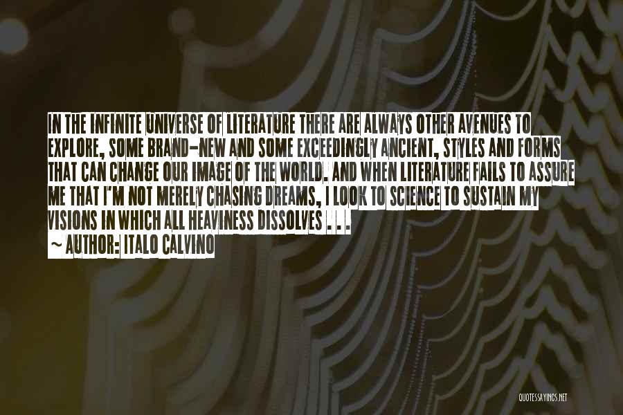 Not Chasing Dreams Quotes By Italo Calvino