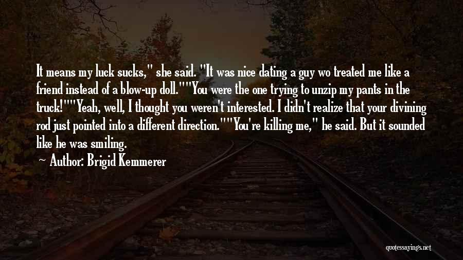 Not Dating Your Best Friend Quotes By Brigid Kemmerer