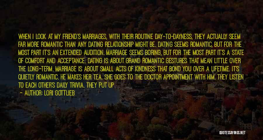 Not Dating Your Best Friend Quotes By Lori Gottlieb